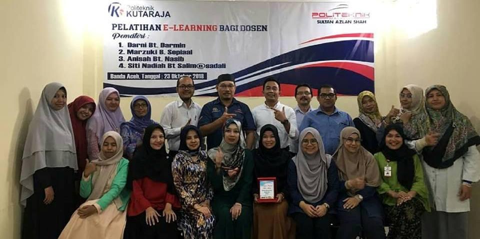 Politeknik Sultan Azlan Shah Malaysia Berikan Pelatihan E Learning Di Politeknik Kutaraja Media Online Aceh